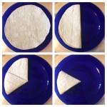 Fold a flour tortilla in half, then into thirds.